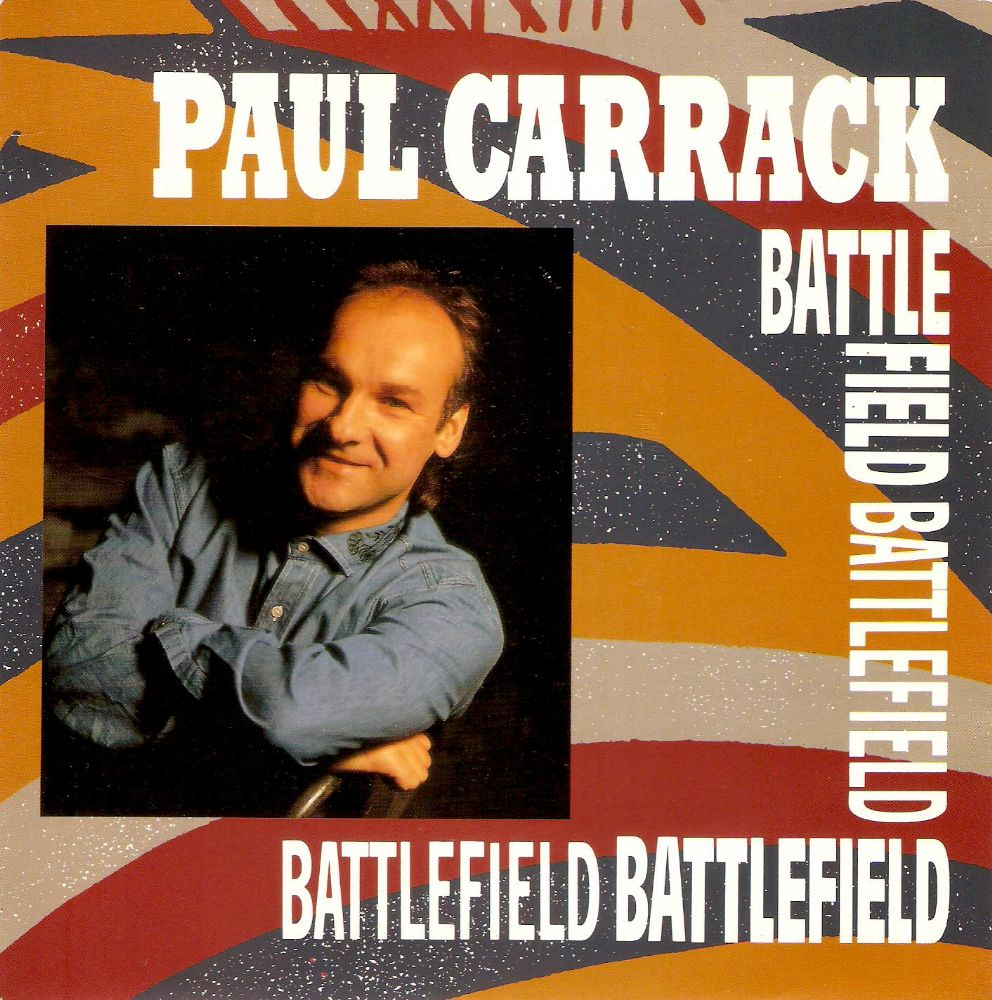PAUL CARRACK Battlefield Vinyl Record 7 Inch Dutch Chrysalis 1990